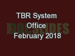 TBR System Office February 2018