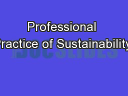 Professional Practice of Sustainability: