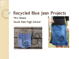 Recycled Blue Jean Projects