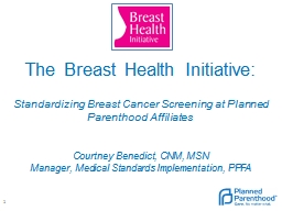 The Breast Health Initiative: PowerPoint PPT Presentation