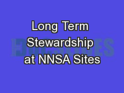 Long Term Stewardship at NNSA Sites