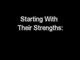 Starting With Their Strengths: