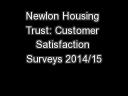Newlon Housing Trust: Customer Satisfaction Surveys 2014/15