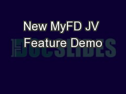 New MyFD JV Feature Demo