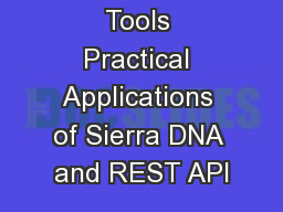 DIY Search Tools Practical Applications of Sierra DNA and REST API