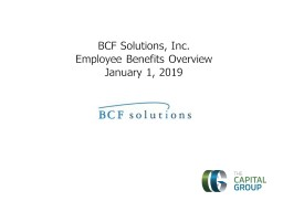 BCF Solutions, Inc. Employee Benefits Overview
