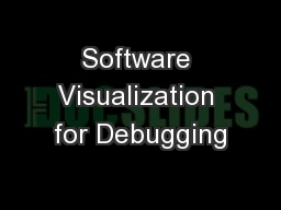 Software Visualization for Debugging