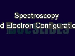 Spectroscopy and Electron Configurations