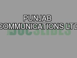 PUNJAB COMMUNICATIONS LTD
