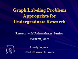 Graph Labeling Problems Appropriate for