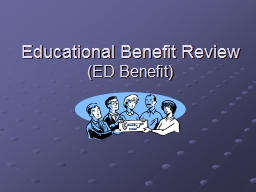 Educational Benefit Review