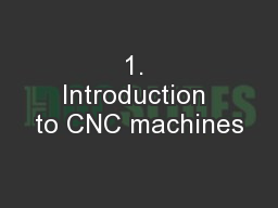 1. Introduction to CNC machines