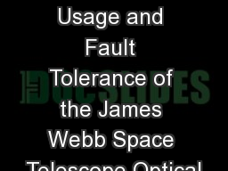 Actuator Usage and Fault Tolerance of the James Webb Space Telescope Optical