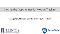 Closing the Gaps in Inertial Motion Tracking