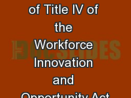Section 511 of Title IV of the Workforce Innovation and Opportunity Act PowerPoint PPT Presentation