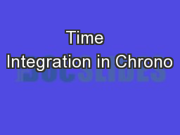 Time  Integration in Chrono