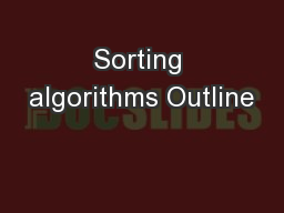 Sorting algorithms Outline