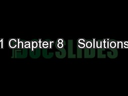 1 Chapter 8    Solutions