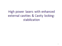 Enhancement cavities 3rd mini-workshop on H- Laser Stripping and Accelerator Applications