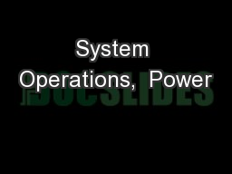 System Operations,  Power
