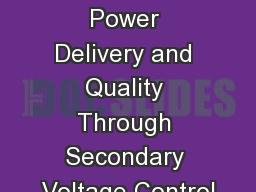 Improving Power Delivery and Quality Through Secondary Voltage Control