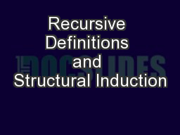Recursive Definitions and Structural Induction PowerPoint PPT Presentation