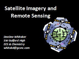 Satellite Imagery and Remote Sensing