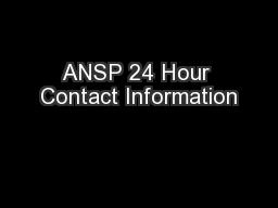 ANSP 24 Hour Contact Information PowerPoint PPT Presentation