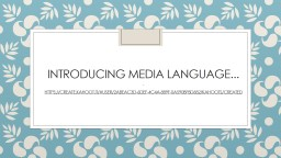Introducing media language PowerPoint PPT Presentation