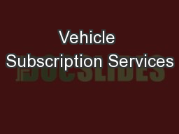 Vehicle Subscription Services