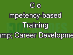 C o mpetency-based Training & Career Development