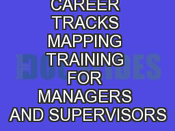 CAREER TRACKS MAPPING TRAINING FOR MANAGERS AND SUPERVISORS