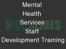 Children's  Mental Health Services Staff Development Training