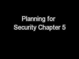 Planning for Security Chapter 5 PowerPoint PPT Presentation
