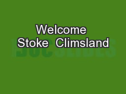 Welcome Stoke  Climsland PowerPoint PPT Presentation