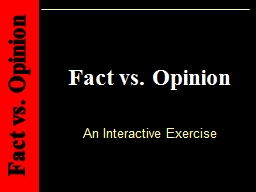 Fact vs. Opinion An Interactive Exercise