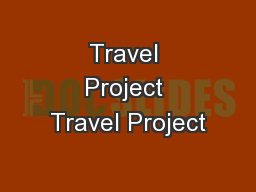 Travel Project Travel Project
