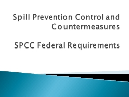 Spill Prevention Control and Countermeasures PowerPoint PPT Presentation