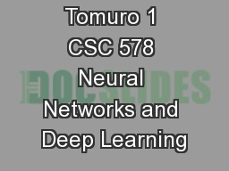 Noriko Tomuro 1 CSC 578 Neural Networks and Deep Learning