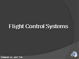 Flight Control Systems Presented by: