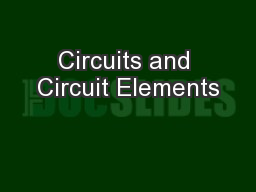 Circuits and Circuit Elements