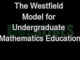 The Westfield Model for Undergraduate Mathematics Education