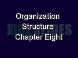 Organization Structure Chapter Eight