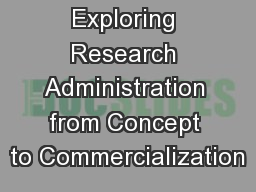 Exploring Research Administration from Concept to Commercialization