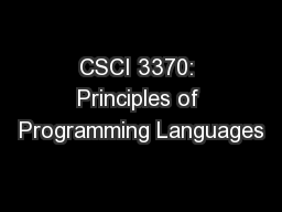 CSCI 3370: Principles of Programming Languages