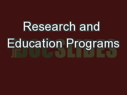 Research and Education Programs