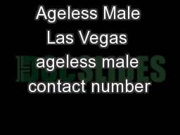 Ageless Male Las Vegas ageless male contact number