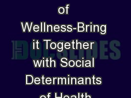 8 Dimensions of Wellness-Bring it Together with Social Determinants of Health