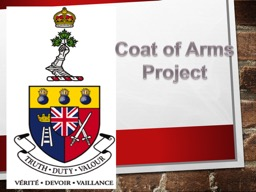Coat of Arms Project What is a Coat of Arms? PowerPoint PPT Presentation