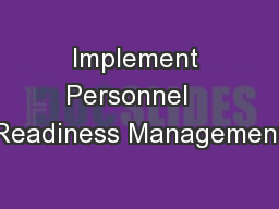 Implement Personnel   Readiness Management